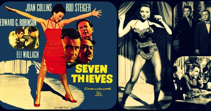 Joan Collins Archive: Mark McMorrow- Legendary Dame! Film Flashback: Seven Thieves 1960