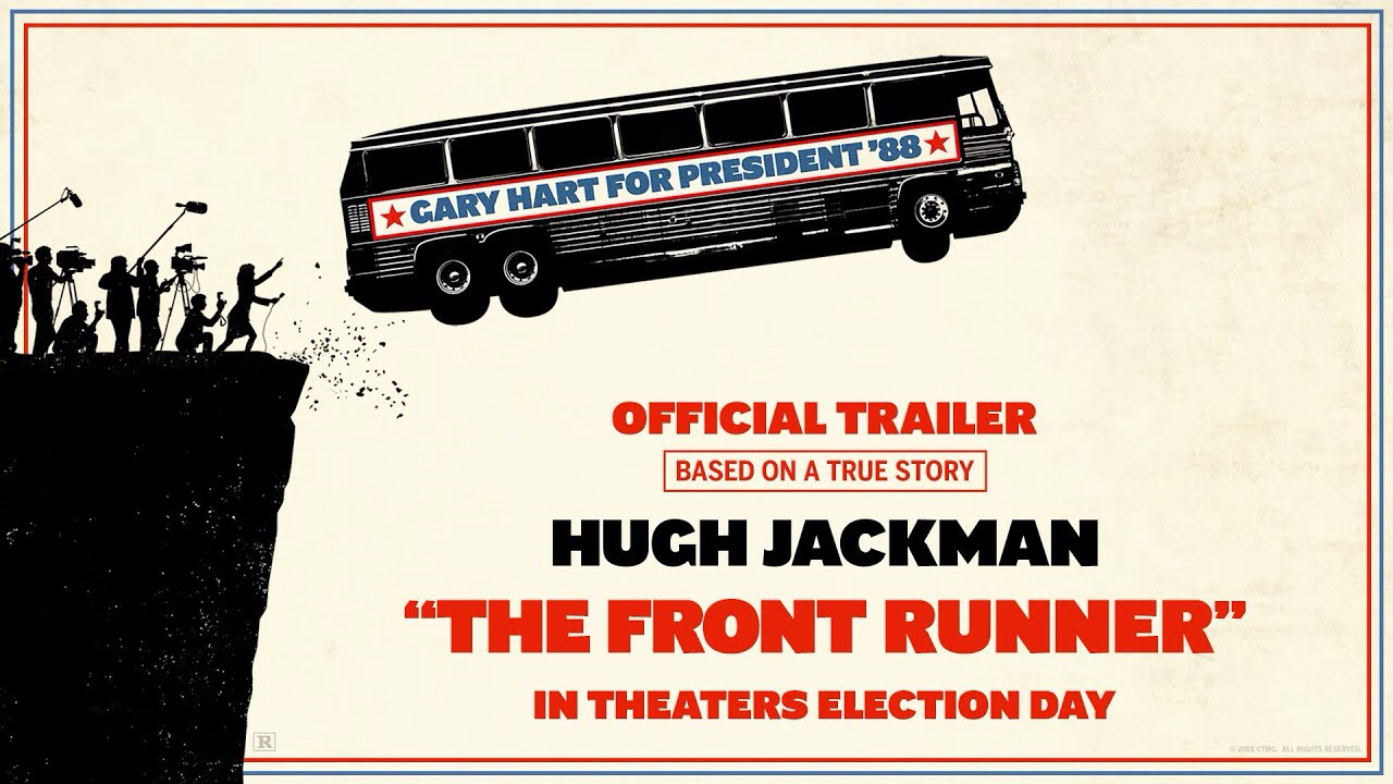 Sony Pictures Entertainment: The Frontrunner 2018- Hugh Jackman as Senator Gary Hart